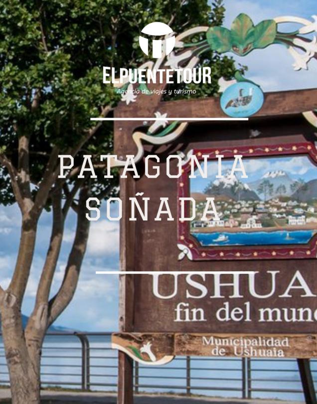 Patagonia Soñada